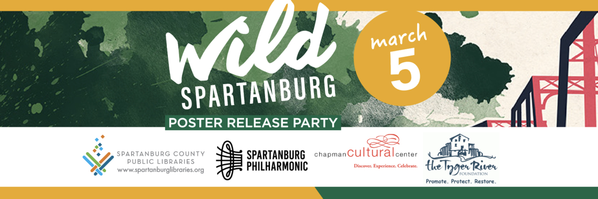 WILD Spartanburg Poster Release Party